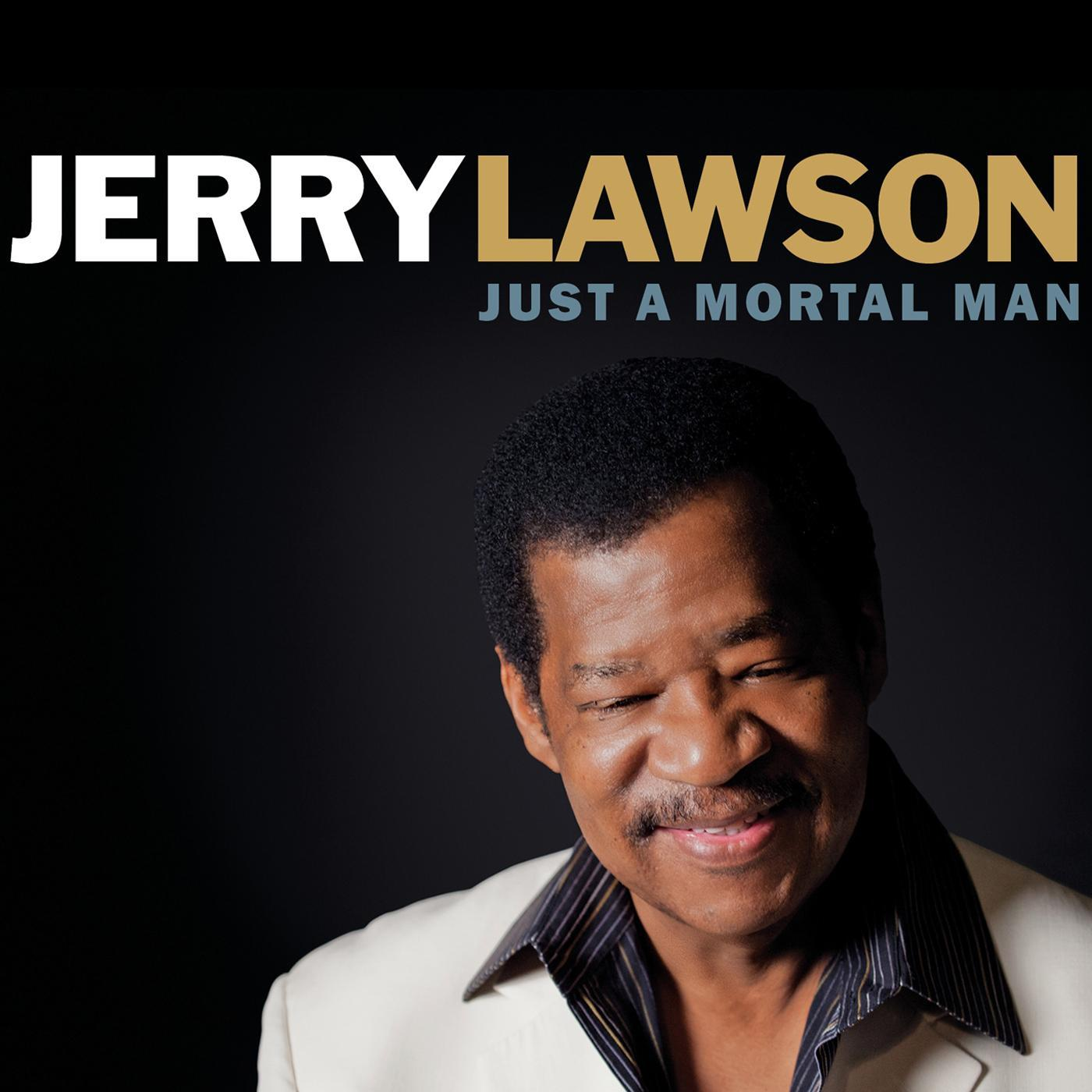 Album Review: Jerry Lawson – Just A Mortal Man – The Funk ...