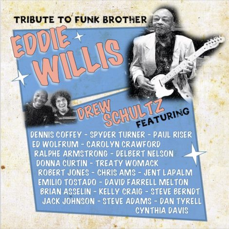 The album cover for Drew Schultz's tribute to Funk Brother Eddie Willis.