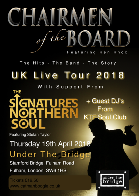 Chairmen of the Board featuring Ken Knox are set to play Under The Bridge in Chelsea this April.