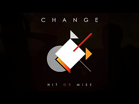 Photo of The cover for Change's new single 'Hit or Miss''.