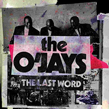 The album cover for The O'Jays' The Last Word.